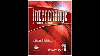 Interchange 1  unit 4 part 2  4TH EDITION ( English4all )