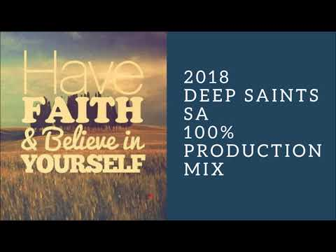 Amapiano 2018 Special Guest: Deep Saints SA 100% Production Mix