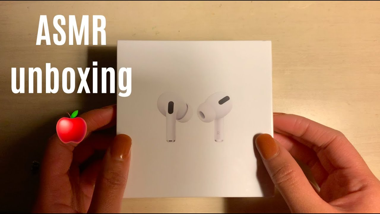 ASMR: AirPods Pro Unboxing