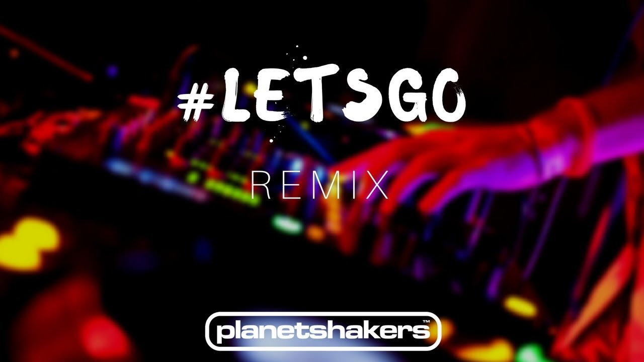 planetshakers lets go mp3