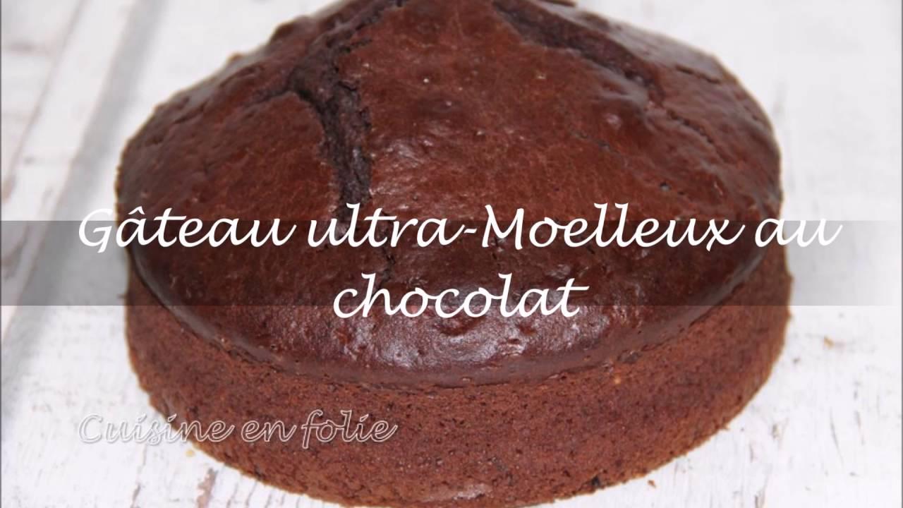 Gateau Ultra Moelleux Au Chocolat Youtube