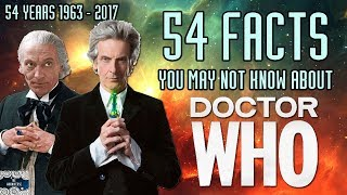 54 Facts you may not know about Doctor Who -   54th Anniversary Special #DoctorWhoDay