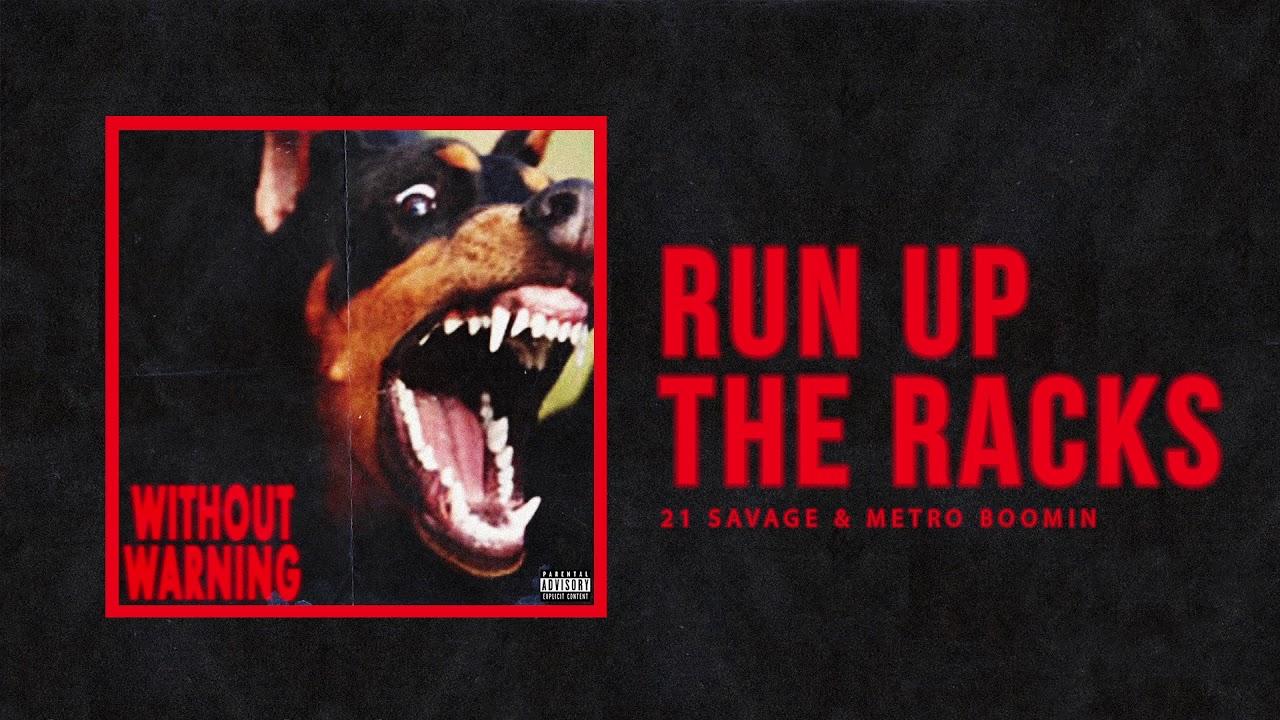 """Download 21 Savage & Metro Boomin - """"Run Up the Racks"""""""