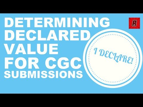 Determining DECLARED VALUE for CGC Submissions | Comic Collecting | Comic Books | How to