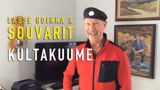 Lasse Hoikka & Souvarit - Kultakuume