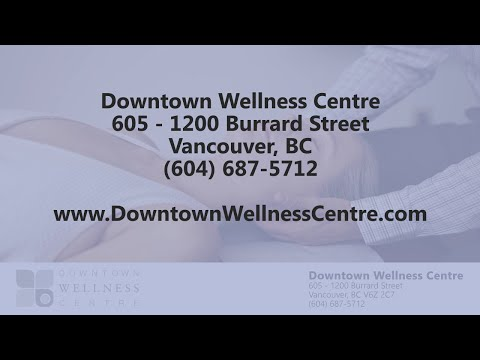 Downtown Wellness Centre - REVIEWS - Vancouver, BC Chiropractor Reviews