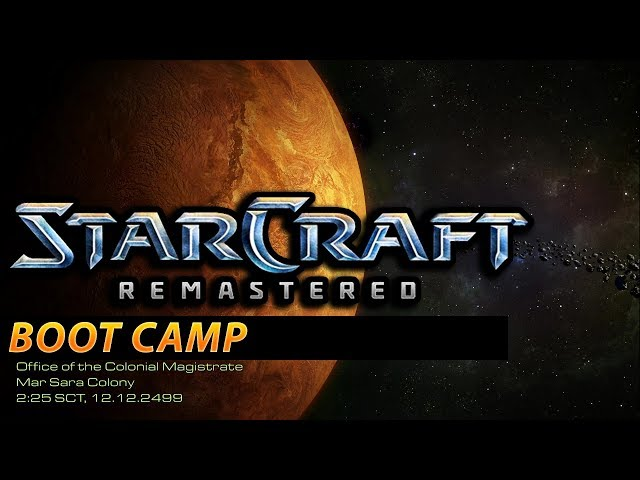 Boot Camp - StarCraft: Remastered Terran Campaign #1