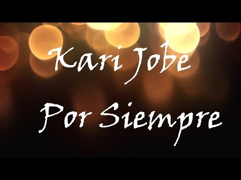 """Kari Jobe - Por Siempre (Versión En Español/Letra) """"Pista"""""""