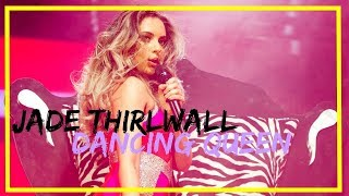 Jade Thirlwall ~ Dancing Queen [Little Mix]