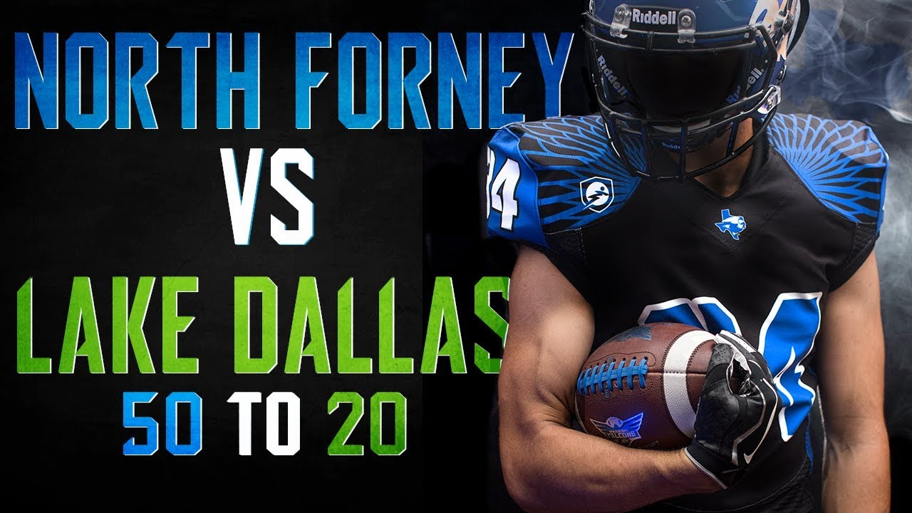 North Forney Vs Lake Dallas 2017 Texas High School Football