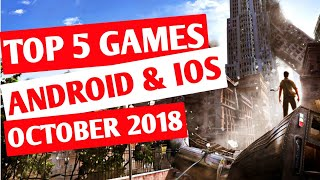 Top 5 Android and IOS Games Of October 2018