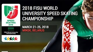 Opening Ceremony - 2018 FISU WUC Speed Skating Minsk, Belarus