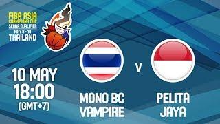 Mono BC Vampire (THA) v Pelita Jaya (INA) - Full Game - FIBA Asia Champions Cup 2018 SEABA Qualifier