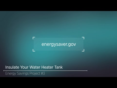 Savings Project: Insulate Your Water Heater Tank