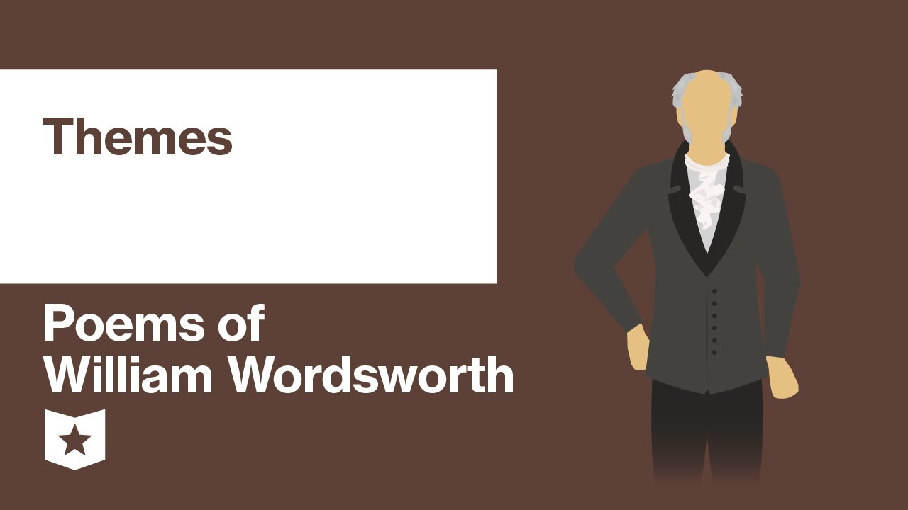 Poems Of William Wordsworth Selected Themes