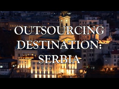 Why Belgrade is a good outsourcing destination