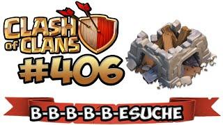 CLASH OF CLANS #406 ★ B-B-B-B-B-ESUCHE ★ Let's Play COC ★ German Deutsch HD Android IOS