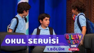 Güldüy Güldüy Show Çocuk 1.Bölüm - Okul Servisi