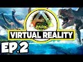 ARK Park VR Ep.2 - DISCOVERING NEW DINOSAURS IN THE JURASSIC WORLD / PARK!!! (Gameplay / Let's Play)