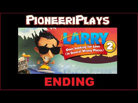 Leisure Suit Larry 2: Looking For Love (In Several Wrong Places) - Ending |
