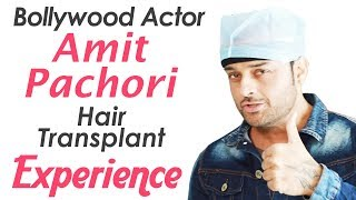 🔴Bollywood Actor Amit Pachori Shares Hair Transplant Experience with Dr Suneet Soni | Medispa India