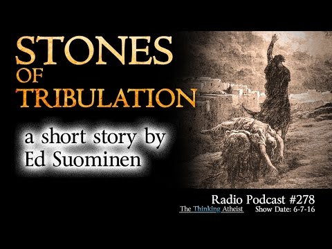 TTA Podcast 278: The Stones of Tribulation - a Short Story by Ed Suominen