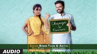 New Punjabi Songs 2016 | Binnie Toor Changi Si Kuwari | Latest Punjabi Songs 2016 | Xtatic | Ariya