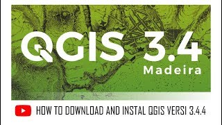 Gambar cover How to Download and Install QGIS 3.4.4 (2019)