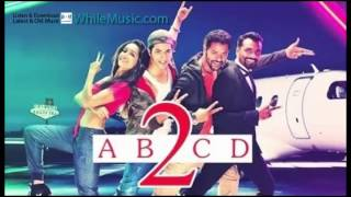 Ab Doorie Hai Itni Full Song ABCD 2 Movie 2015 Ankit Tiwari