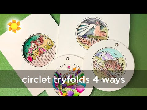 AI Interactive Series #2: Circlet Tryfold Cards - four ways!
