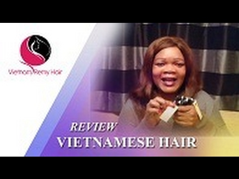 [Review] - Vietnamese Hair Best quality, Silky & Smooth from Vietnam Remy Hair Co.,Ltd