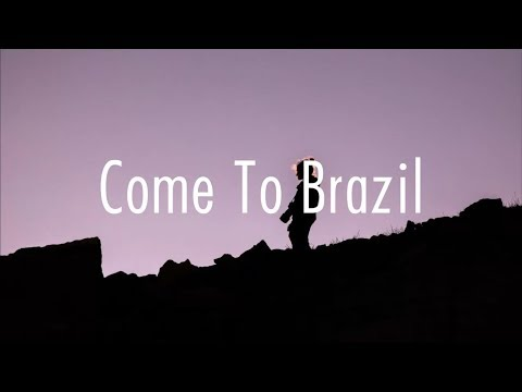 Why Don't We - Come To Brazil (Lyrics) Mp3