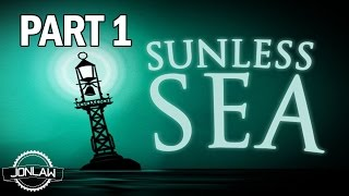 Sunless Sea Walkthrough Part 1 First Impressions Gameplay (No Commentary)