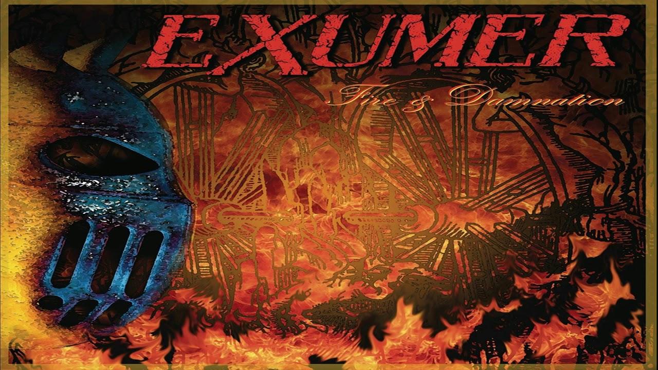 Exumer - Fire & Damnation [Full Album] - YouTube
