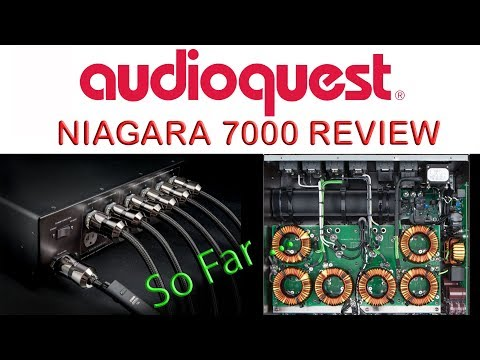 Audioquest Niagara 7000 Review So Far .. with Thunder HiFi Power Cable Conditioner