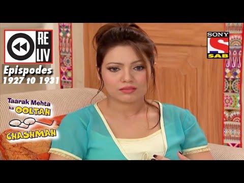 Weekly Reliv   Taarak Mehta Ka Ooltah Chashmah   2 Mayto 6 May 2016