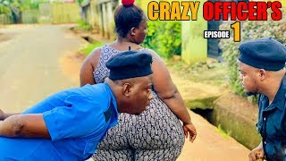 CRAZY OFFICERS EPISODE 1