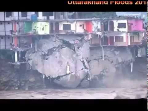 Uttarakhand Flood 2013 All Video Scenes