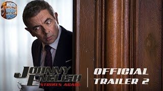 Johnny English Strikes Again - Official Trailer #2 funny comedy Movie HD
