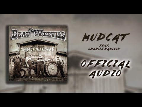 Beau Weevils Feat. Charlie Daniels - Mudcat - Songs in the Key of E (Official Audio)