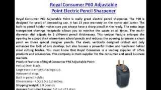 Royal Consumer P60 Adjustable Point Electric Pencil Sharpener