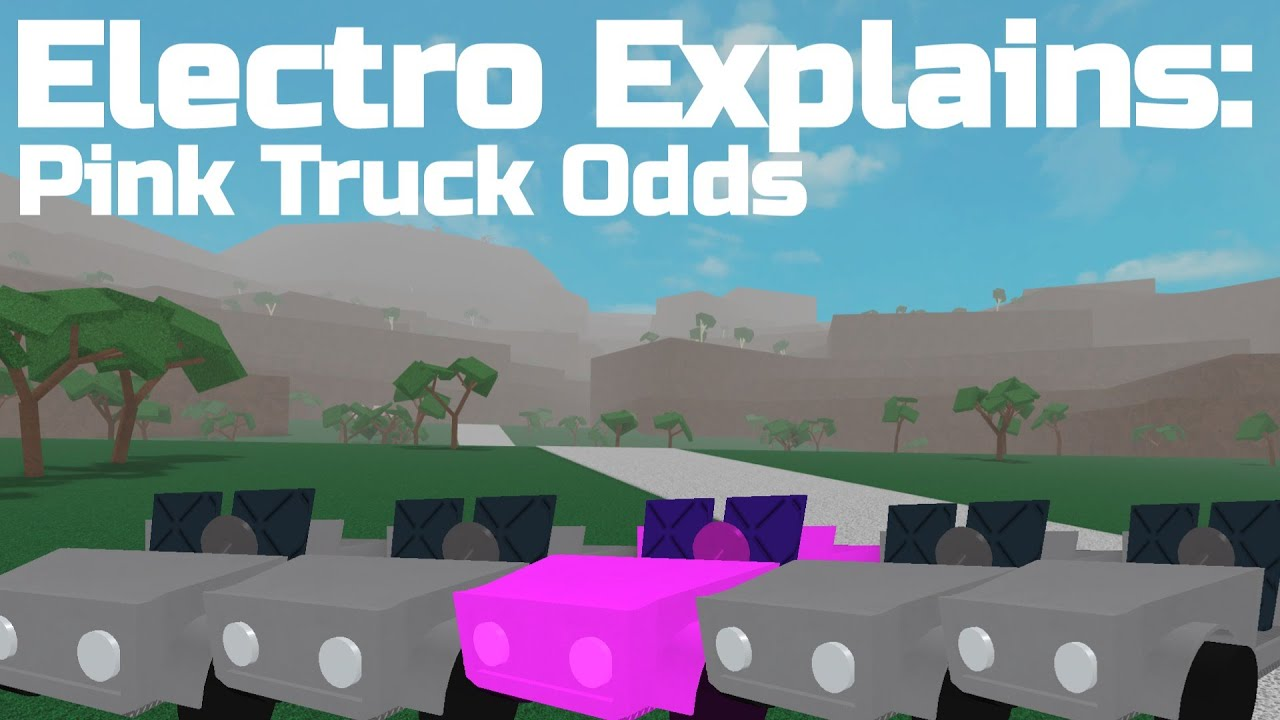 Electro Explains: The Odds of a Pink Truck | Lumber Tycoon ...