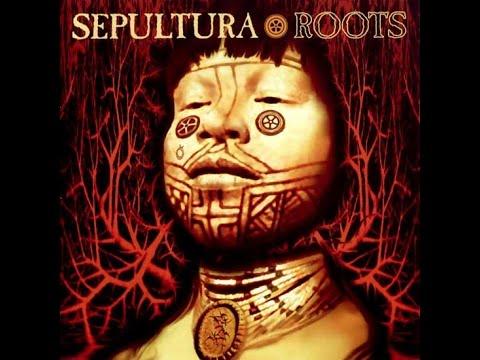 Sepultura - Roots Full Album