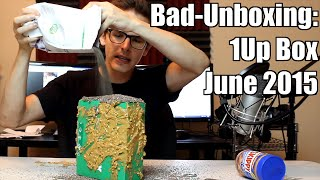 Bad Unboxing - 1Up Box [June 2015]