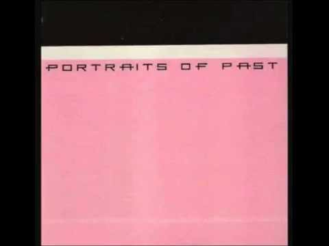 Portraits Of Past - Something Less Than Intended