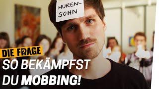 Mobbing: Das kannst DU dagegen tun! | Warum mobben wir? Folge 4/6