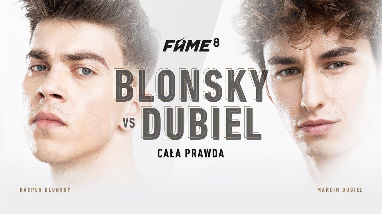 FAME 8: DUBIEL VS BLONSKY (CAŁA PRAWDA) - YouTube