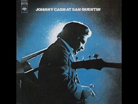 Johnny Cash - At San Quentin (1969) (Full Album)