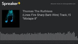 (Lines Fire Sharp Barb Wire) Track,15