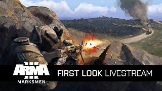 Arma 3 Live Stream - Marksmen DLC First Look